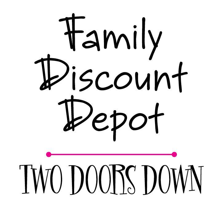 Family Discount Depot./ Two Doors Down Logo